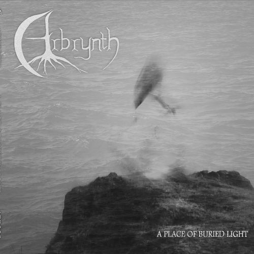 Arbrynth - A Place of Buried Light (2020)