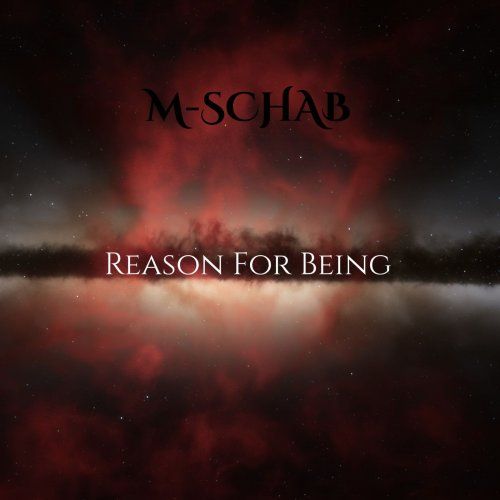 M-Schab - Reason For Being (2020)