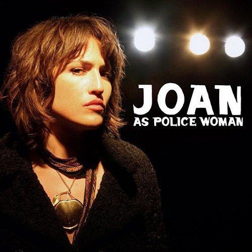 Joan As Police Woman - Real Life (2006)