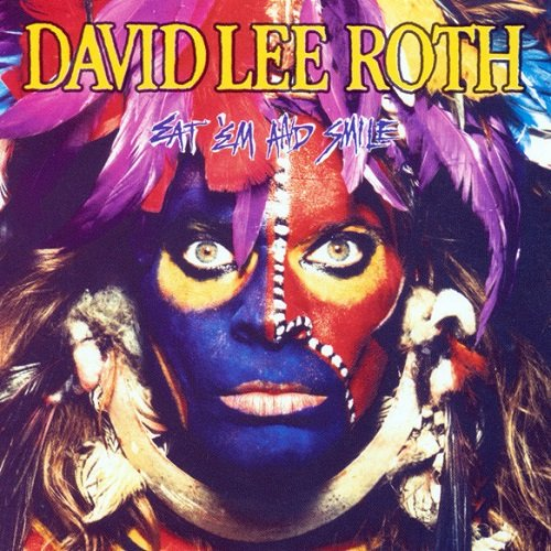 David Lee Roth - Eat 'Em And Smile [Reissue] (1986)