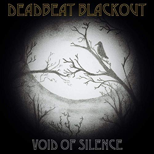Deadbeat Blackout - Void Of Silence (2020)