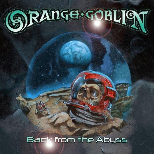 Orange Goblin - Васk Frоm Тhе Аbуss (2014)