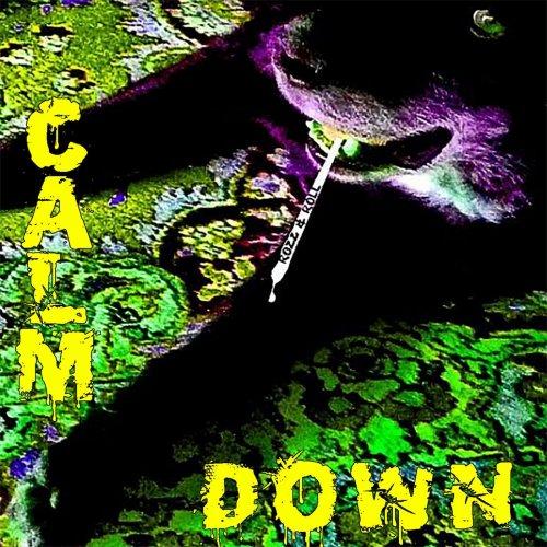 Rozz & Roll - Calm Down (2020)