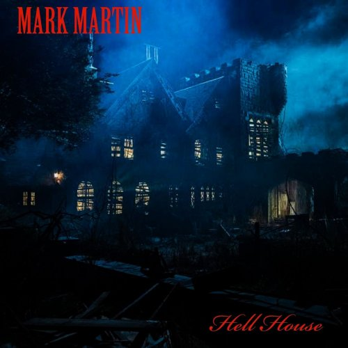 Mark Martin - Hell House (2020)