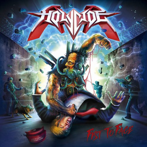 Holycide - Fist To Face (2020)