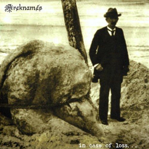 Areknames - In Case Of Loss... (2010)