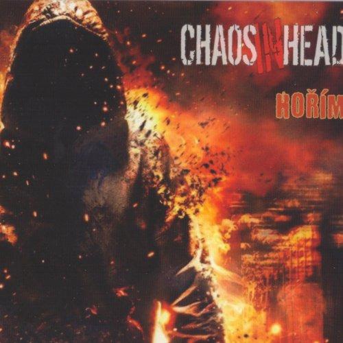 Chaos In Head - Hořím (2020)