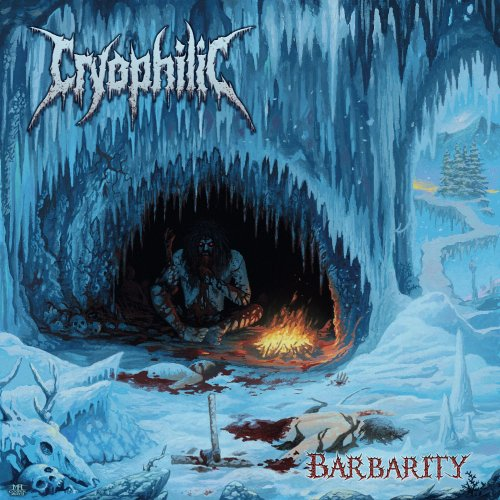 Cryophilic - Barbarity (2020) [Reissue]