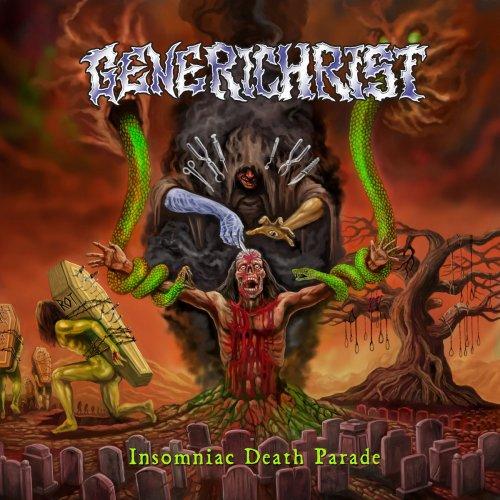 Generichrist - Insomniac Death Parade (2020)