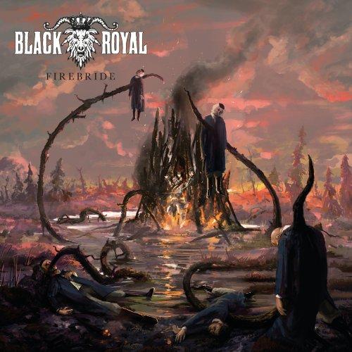 Black Royal - Firebride (2020)