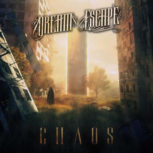 Dream Escape - Chaos (2020)