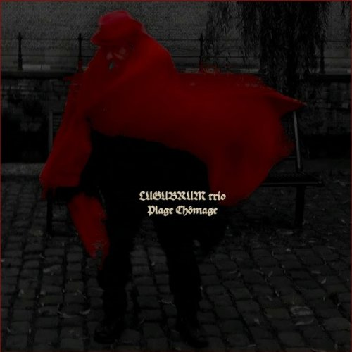 Lugubrum - Plage Chômage (2020)