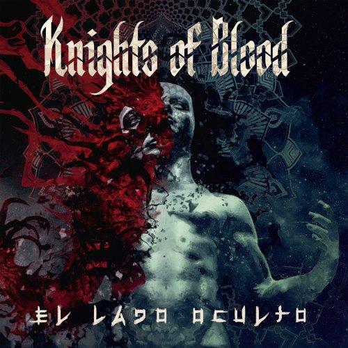 Knights Of Blood - El Lado Oculto (2020)