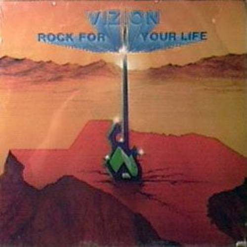 Vizion - Rock For Your Life (1980)