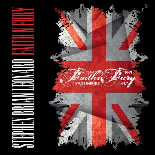 Stephen Brian Leonard - Faith N Fury (2020)