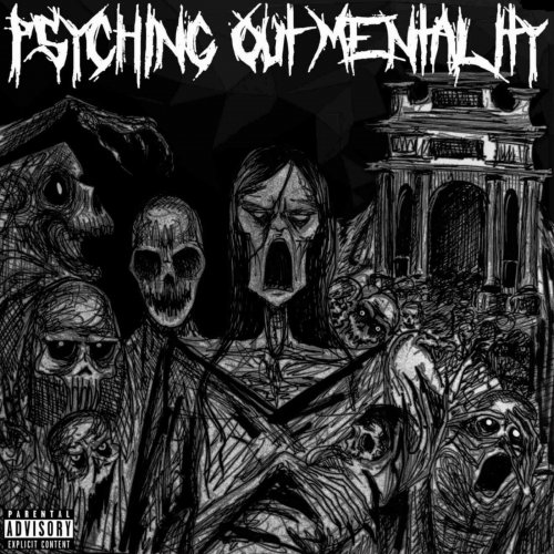 Psychotic Outsider - Psyching Out Mentality (2020)