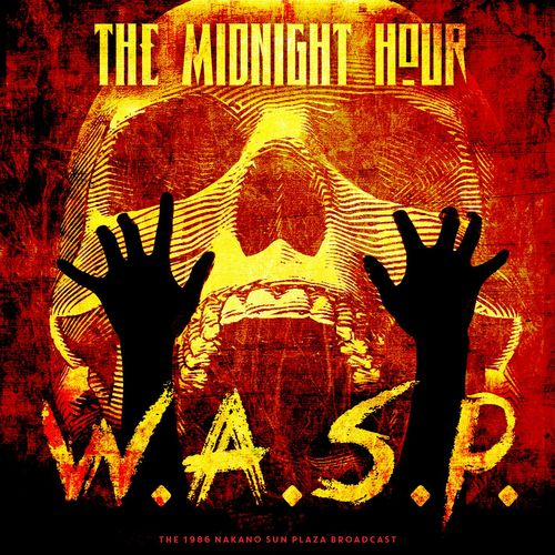 W.A.S.P. - The Midnight Hour (Live 1986) (2020)