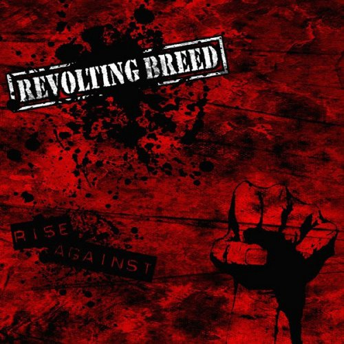 Revolting Breed - Rise Against (2007)