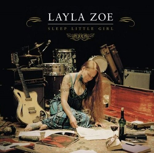 Layla Zoe - Sleep Little Girl (2011)
