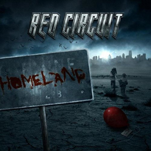 Red Circuit - Ноmеlаnd (2009)