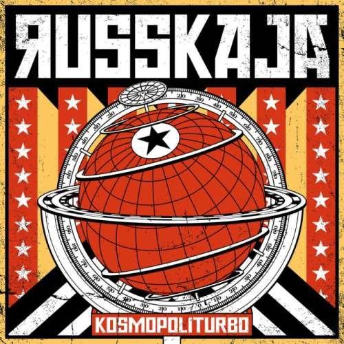 Russkaja - Коsmороliturbо (2017)