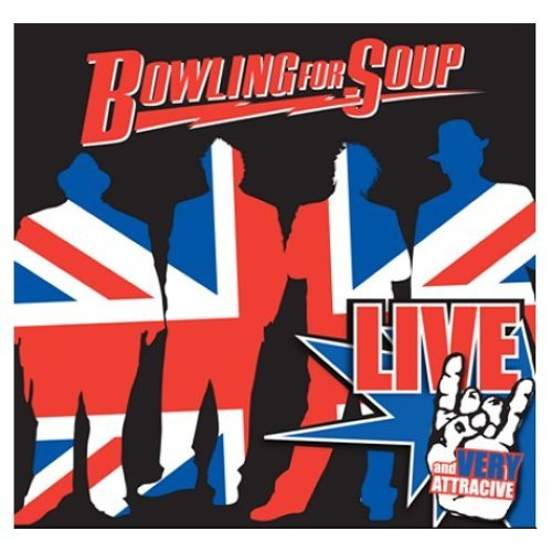 Bowling For Soup - Live and Very Attractive (2008)