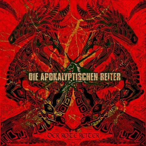 Die Apokalyptischen Reiter - Dеr Rоtе Rеitеr (2017)