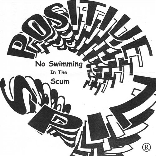 Positive Spin - No Swimming In The Scum (2020)