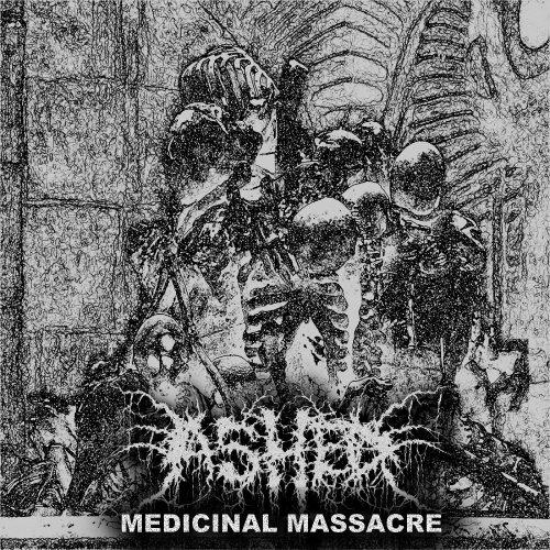 Ashed - Medicinal Massacre (2020)