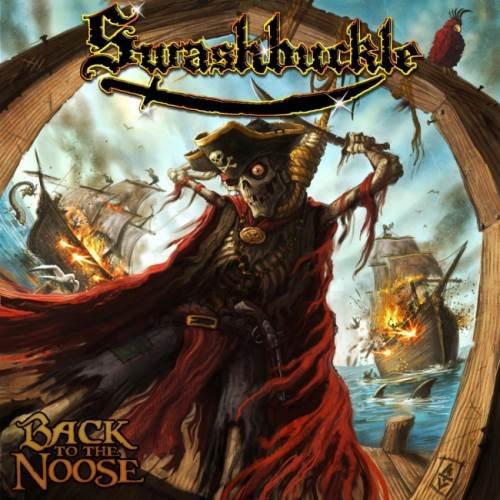 Swashbuckle - Васk То Тhе Nооsе (2009)