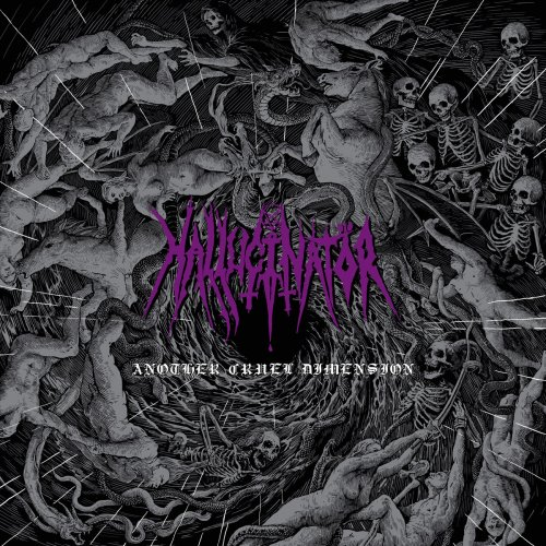 Hallucinator - Another Cruel Dimension (2020)