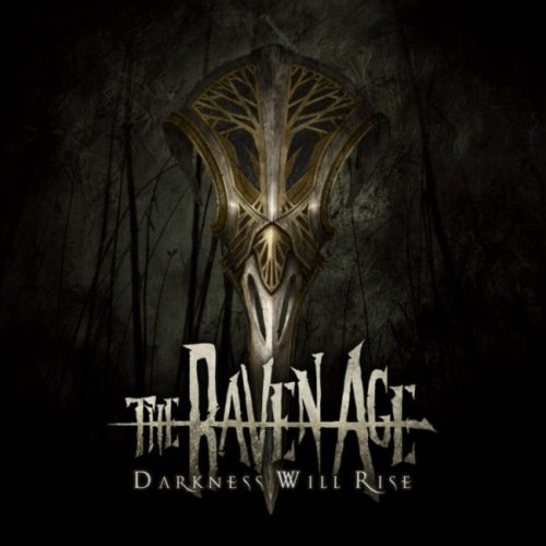 The Raven Age - Dаrкnеss Will Risе (2017)