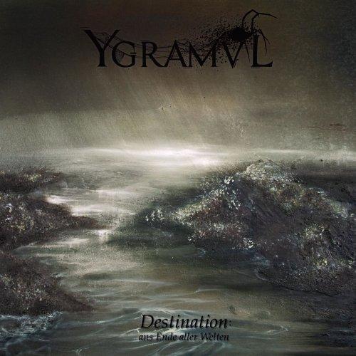 Ygramvl - Destination: Ans Ende Aller Welten (2020)