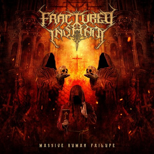 Fractured Insanity - Massive Human Failure (2020)