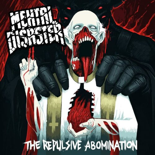 Mental Disaster - The Repulsive Abomination (2020)