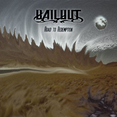 Bailout - Road To Redemption (2020)