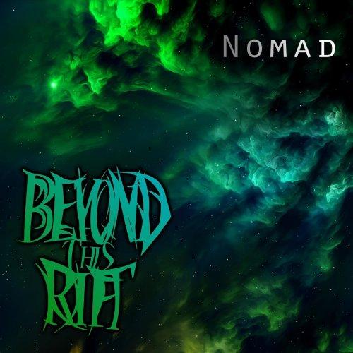 Beyond This Rift - Nomad (2020)