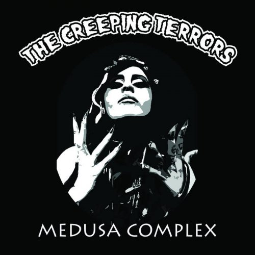 The Creeping Terrors - Medusa Complex (2020)