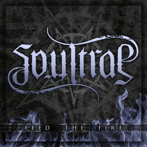 Soultrap - Feed the Fire (2020)