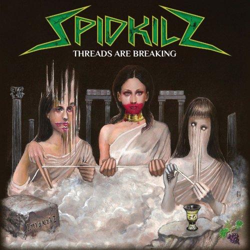 Spidkilz - Threads Are Breaking (2020)