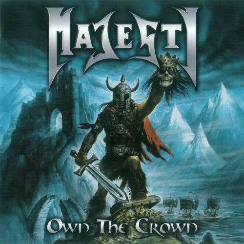 Majesty - Оwn Тhе Сrоwn [2СD] (2011)