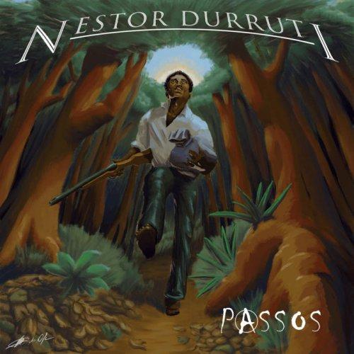 Nestor Durruti - Passos (2020)