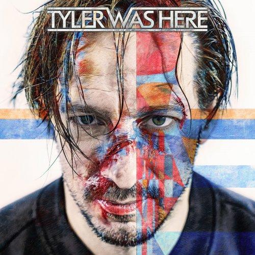 Tyler Was Here - Tyler Was Here (2020)