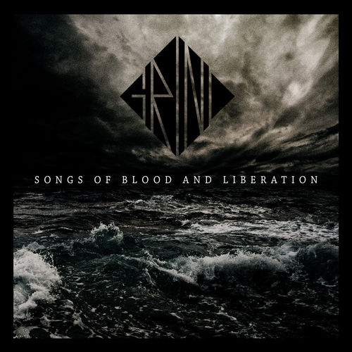 Grind - Songs of Blood and Liberation (2020)