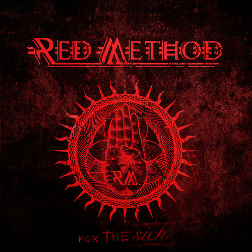 Red Method - For The Sick (2020)