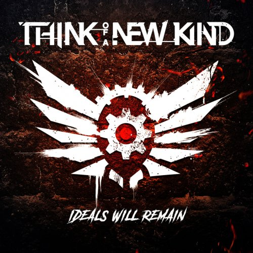 T.A.N.K. (Think Of A New Kind) - Ideals Will Remain (2020)