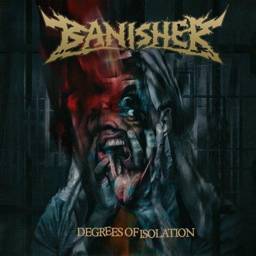 Banisher - Degrees Of Isolation (2020)