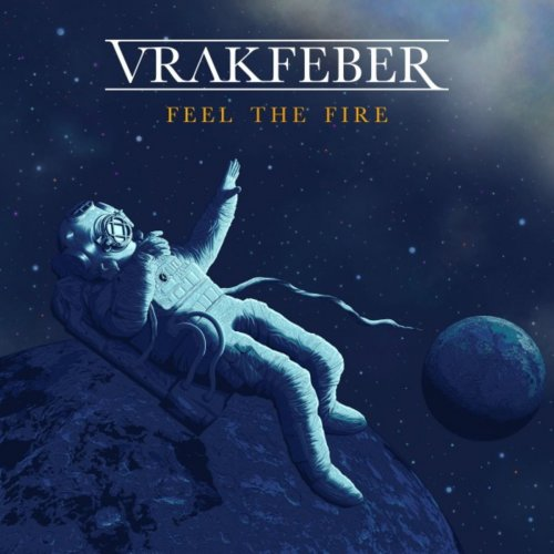 Vrakfeber - Feel the Fire (2020)