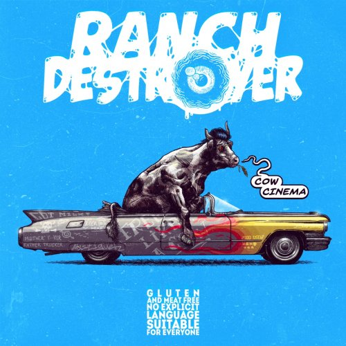 Ranch Destroyer - Cow Cinema (2020)