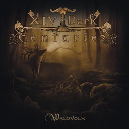 XIV Dark Centuries - Waldvolk (2020)